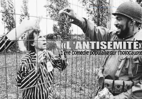 Dieudonné, L'antisémite, première comédie populaire sur l'Holocauste