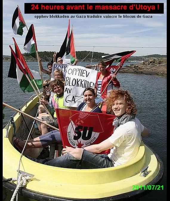 """Un bateau pour Gaza en Norvège, sur l'île d'Utoya, """"opphev blokkaden av Gaza"""" traduire """"Vaincre le blocus de Gaza !"""""""